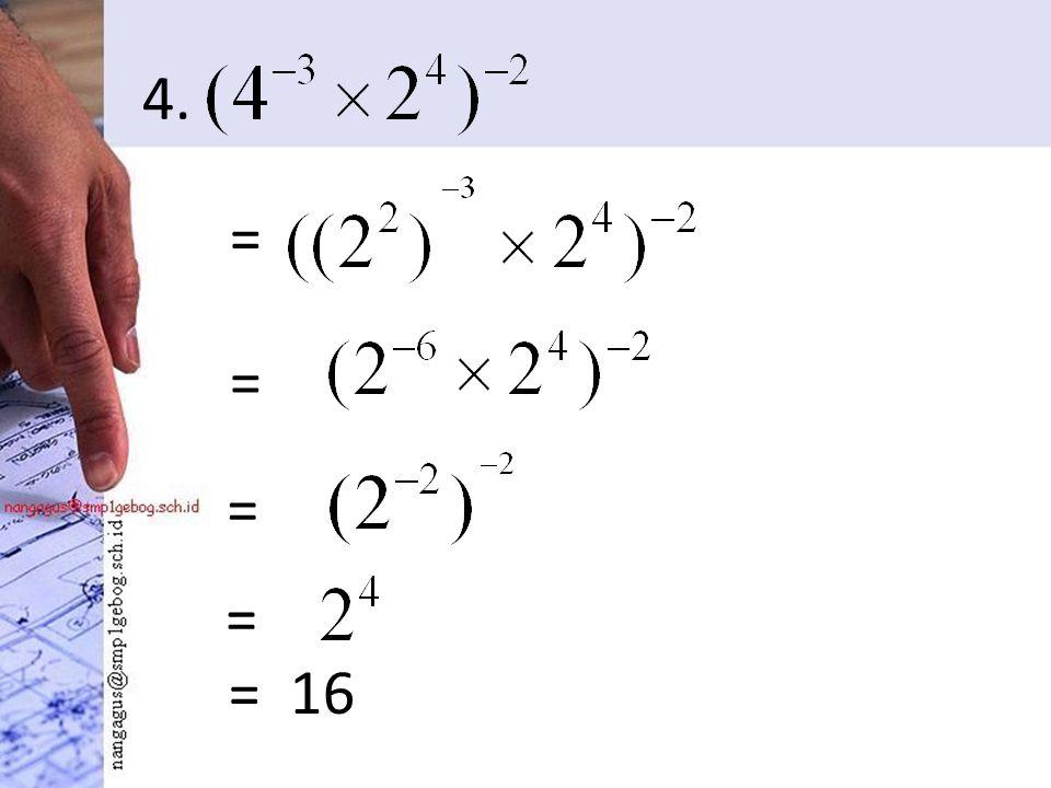 4. = = = 16 = =