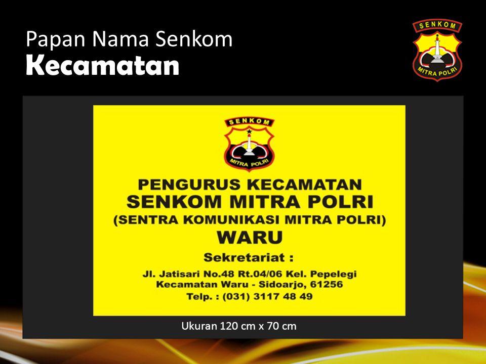 Kabupaten/Kota Papan Nama Senkom Ukuran 140 cm x 90 cm