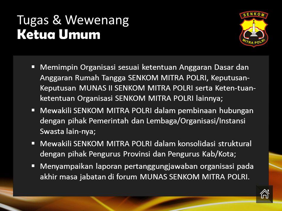 Tugas & Wewenang Ketua Umum Siapakah Ketua Umum Senkom??? H. M.Sirot, S.H., S.IP