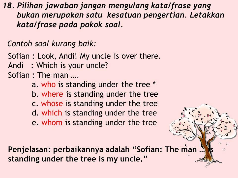 (2)Mendike berkembang biak dengan.... a. umbi b. batang c. biji * d. tunas e. akar Penjelasan: kata