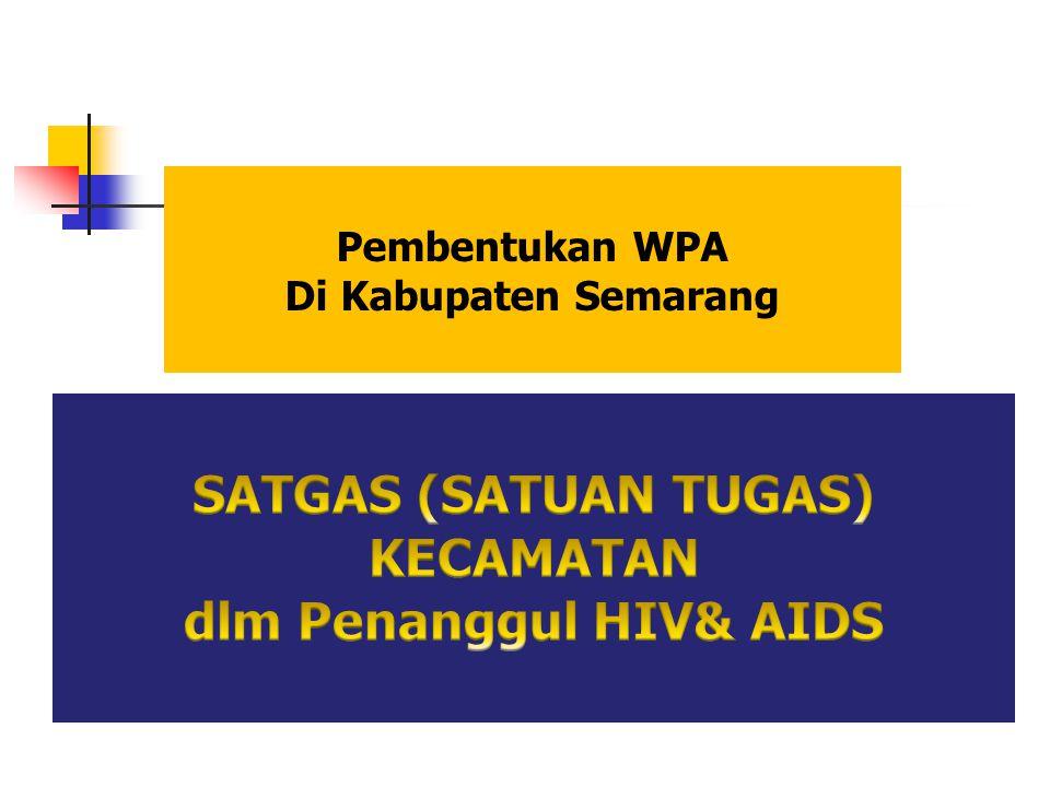 Pembentukan WPA Di Kabupaten Semarang