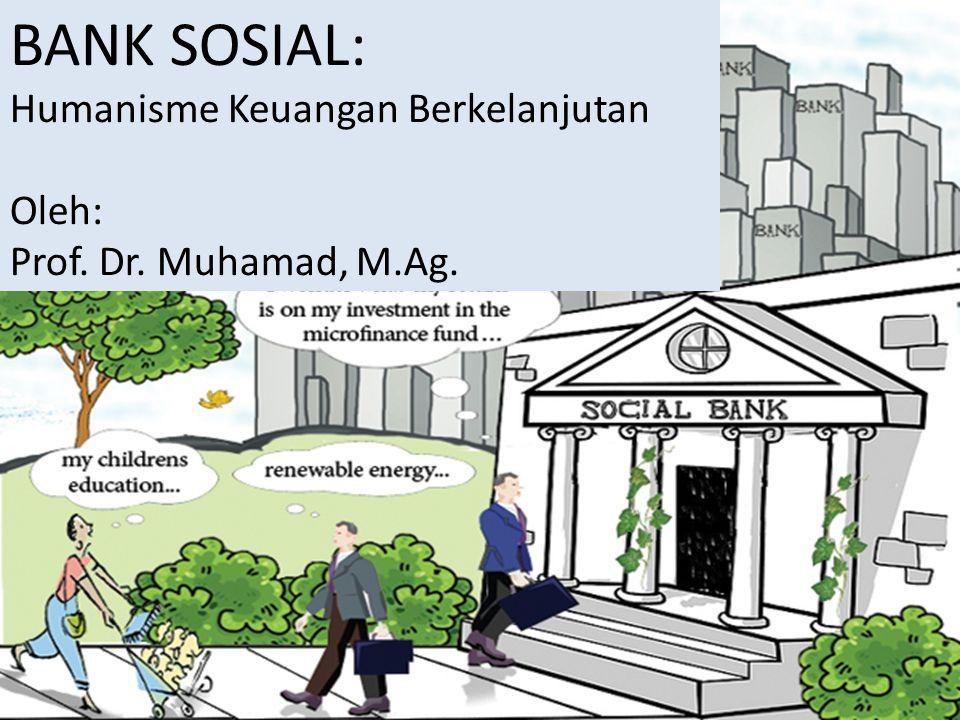 Islam dan Bank Sosial Al-Qashash: 77.