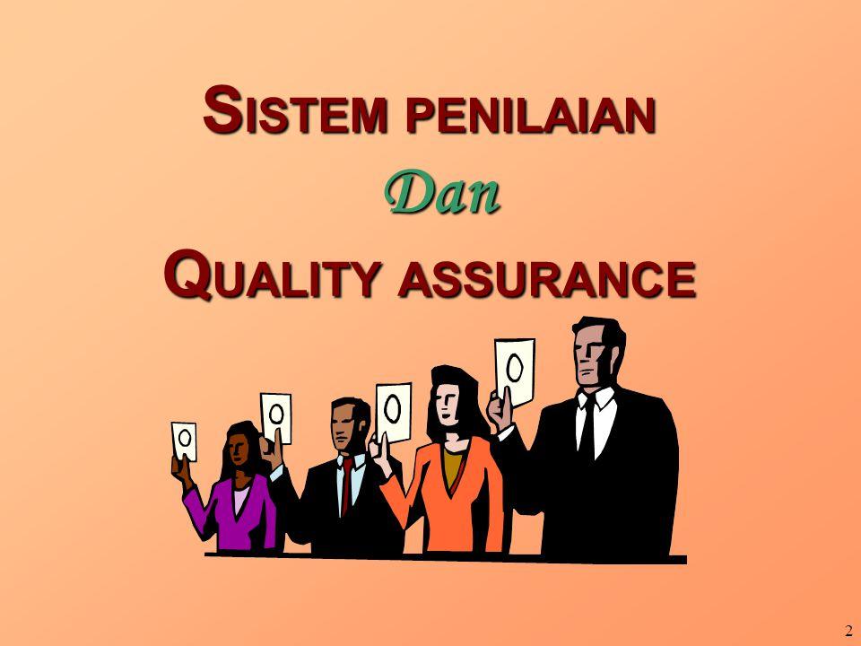 2 S ISTEM PENILAIAN Dan Q UALITY ASSURANCE