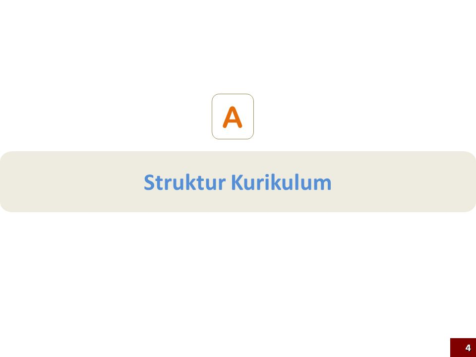 Struktur Kurikulum A 4