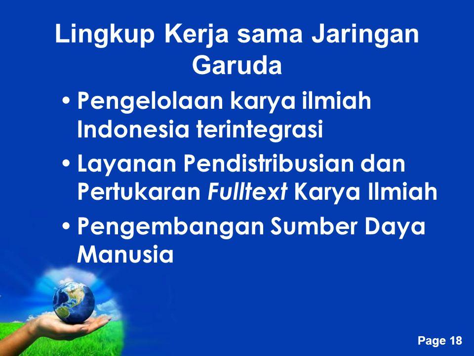 Free Powerpoint Templates Page 18 Lingkup Kerja sama Jaringan Garuda Pengelolaan karya ilmiah Indonesia terintegrasi Layanan Pendistribusian dan Pertu
