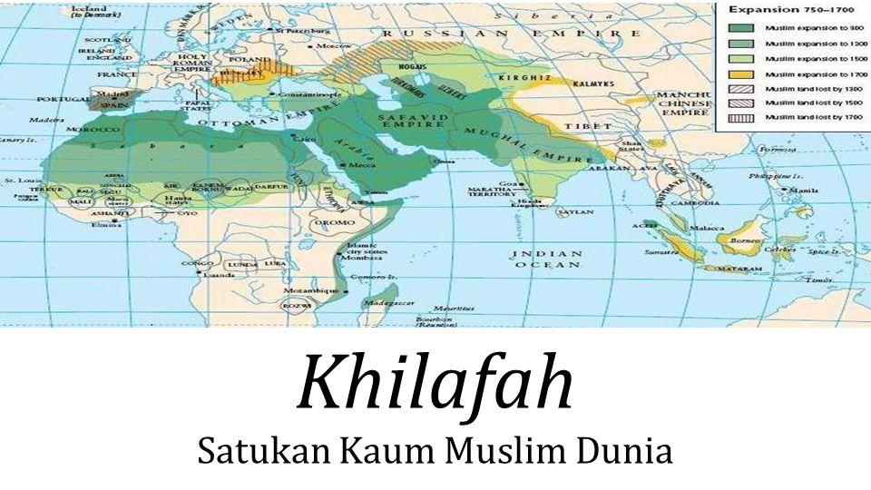 Khilafah Satukan Kaum Muslim Dunia