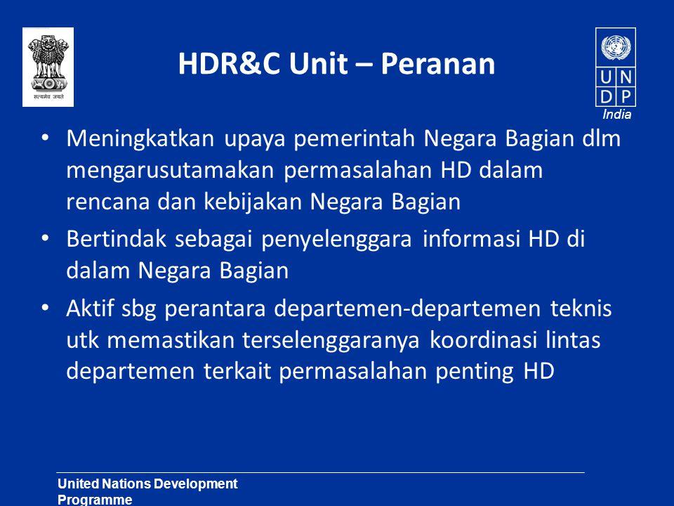 United Nations Development Programme Lasting Solutions for Development Challenges India HDR&C Unit – Peranan Meningkatkan upaya pemerintah Negara Bagi