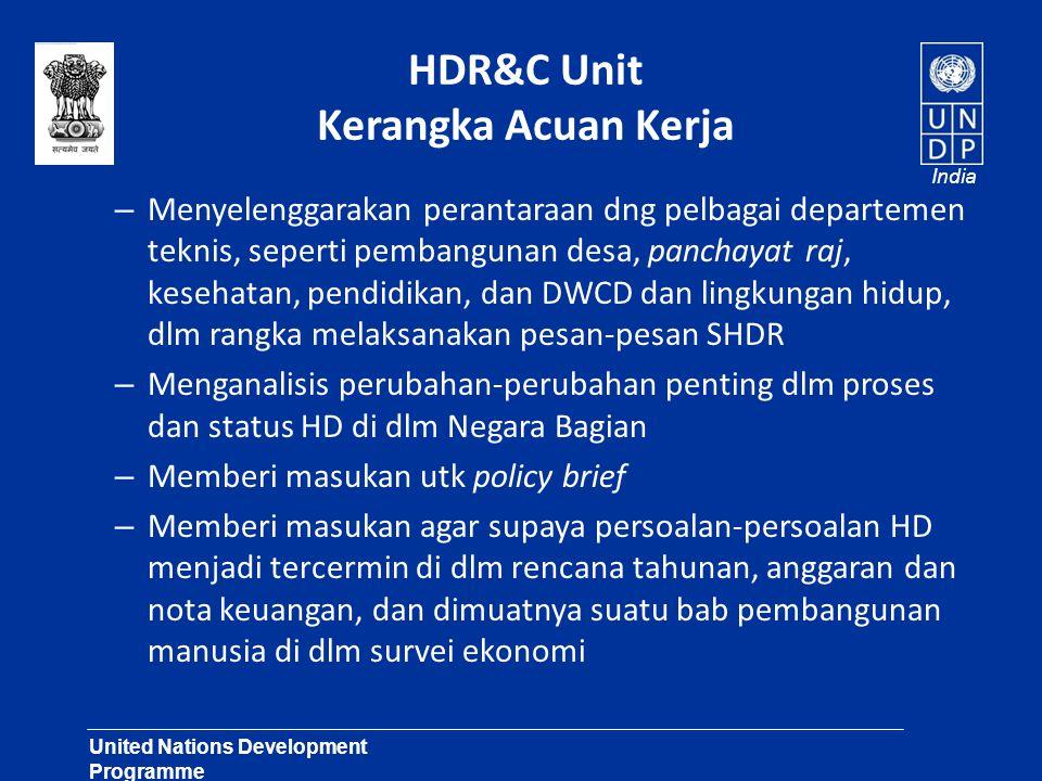 United Nations Development Programme Lasting Solutions for Development Challenges India HDR&C Unit Kerangka Acuan Kerja – Menyelenggarakan perantaraan
