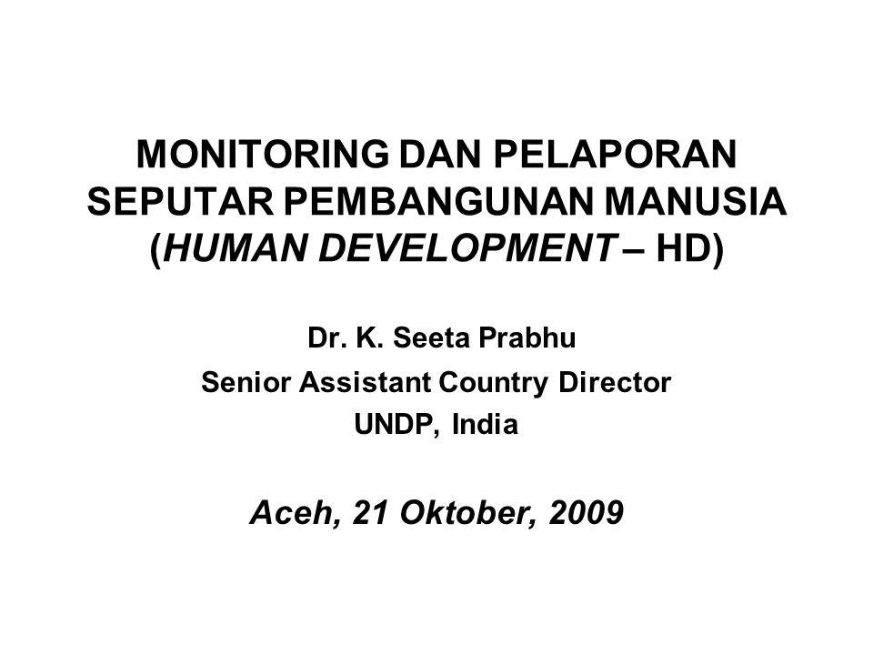 SUSUNAN PRESENTASI Pentingnya Mengukur Pembangunan Manusia Indikator Kuantitatif dan Kualitatif Asas-asas Pelaporan HD Sumber Data Indeks-indeks Pembangunan Manusia Tantangan dan Kendala Statistika Hal-hal untuk didiskusi