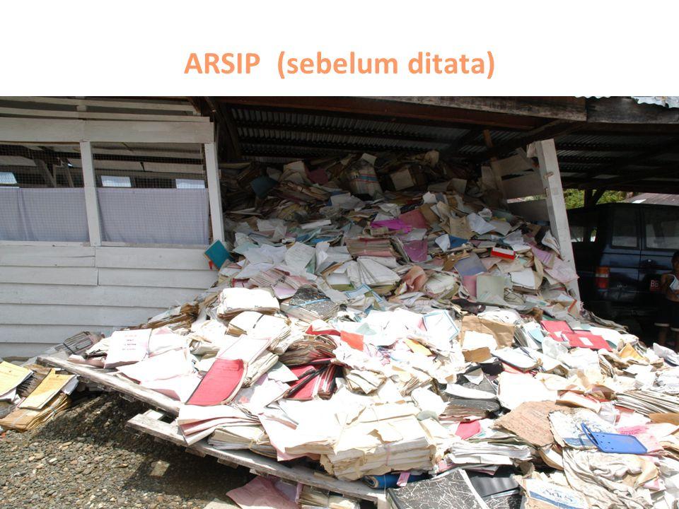 ARSIP (sebelum ditata)