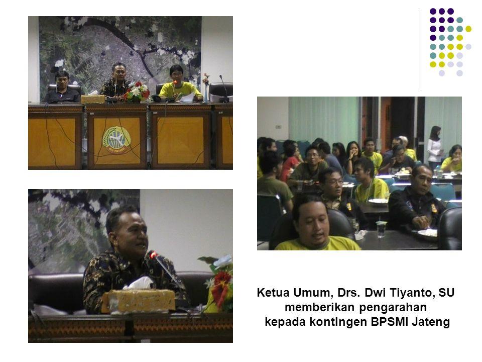 Ketua Umum, Drs. Dwi Tiyanto, SU memberikan pengarahan kepada kontingen BPSMI Jateng