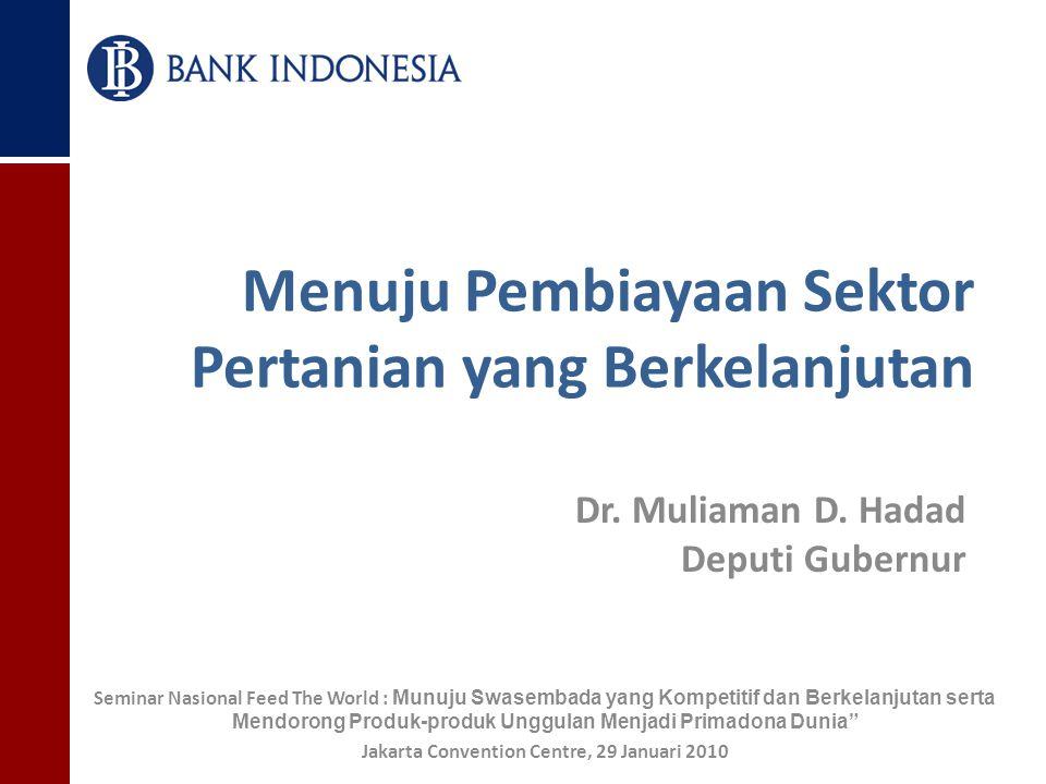 Menuju Pembiayaan Sektor Pertanian yang Berkelanjutan Dr.