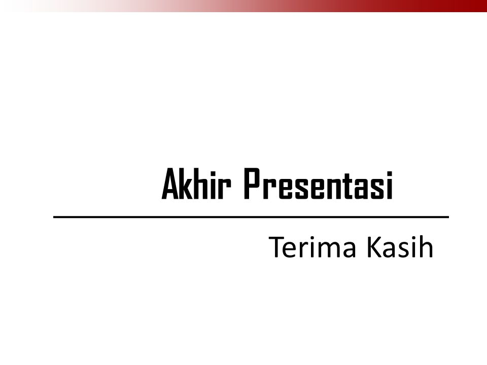Terima Kasih Akhir Presentasi