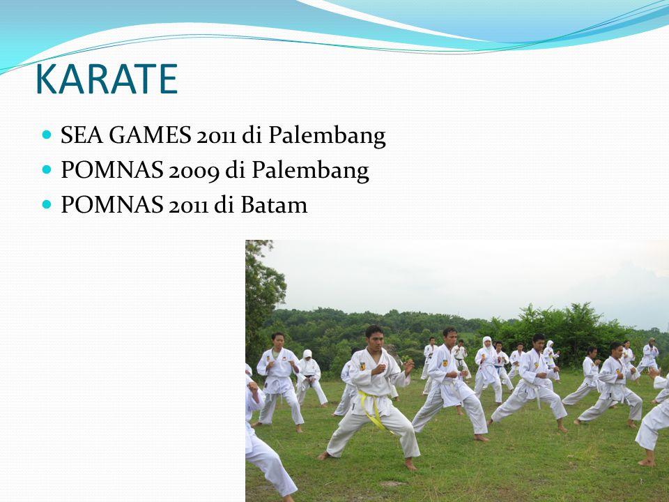 KARATE SEA GAMES 2011 di Palembang POMNAS 2009 di Palembang POMNAS 2011 di Batam 9