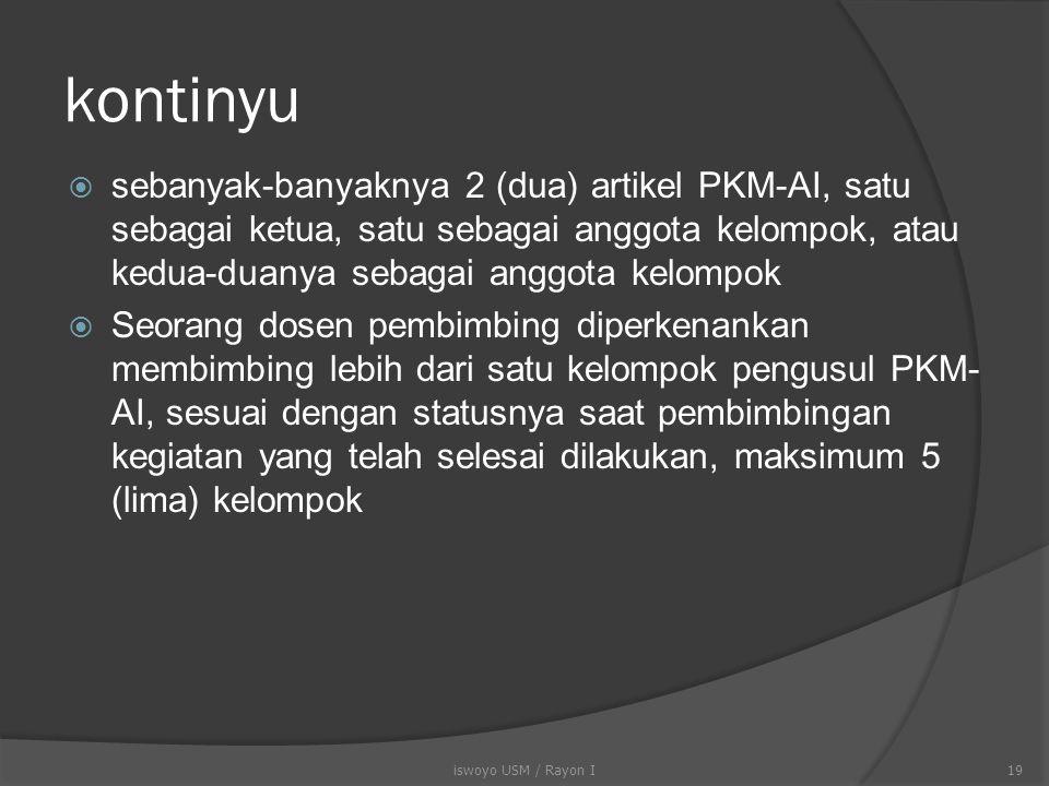 Karakteristik Artikel PKM-AI  Jumlah halaman 8-10 halaman, 1 spasi  Tidak ada usulan pembiayaan  Jumlah anggota kelompok 3 s/d 5 orang, sebaiknya m