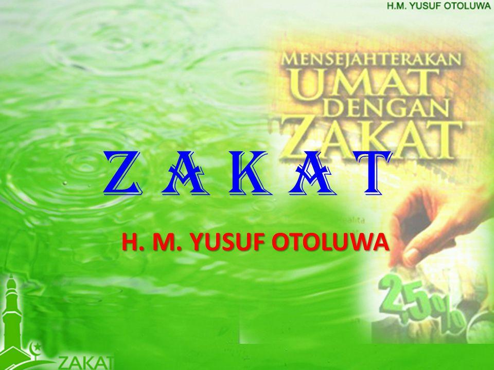 Z A K A T H. M. YUSUF OTOLUWA