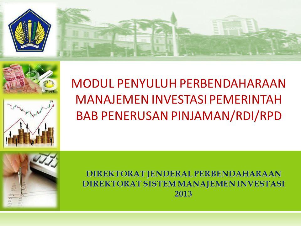 POKOK BAHASAN Highlight Piutang Penerusan Pinjaman (Definisi, Tujuan, dan Perkembangan Kebijakan) Pendelegasian Wewenang Restrukturisasi Rekonsiliasi Pinjaman RDI/RPD Alokasi Pembayaran 2