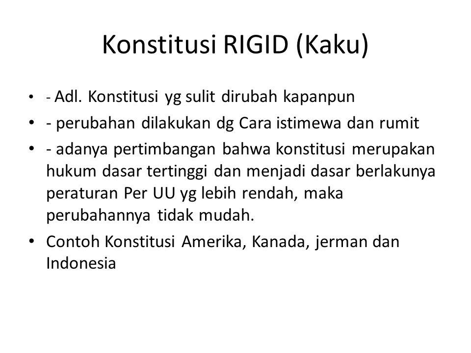 Konstitusi RIGID (Kaku) - Adl.