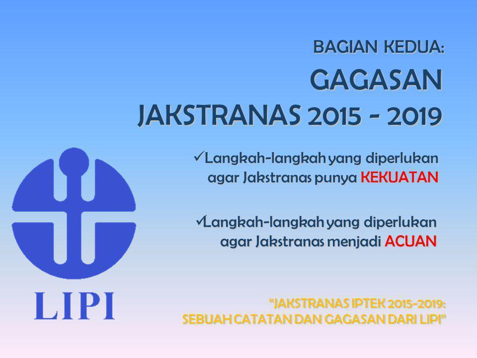 """Seminar Ilmiah Dies Natalis Ke-60 Universitas Sumatera Utara """"JAKSTRANAS IPTEK 2015-2019: SEBUAH CATATAN DAN GAGASAN DARI LIPI"""" BAGIAN KEDUA: GAGASAN"""