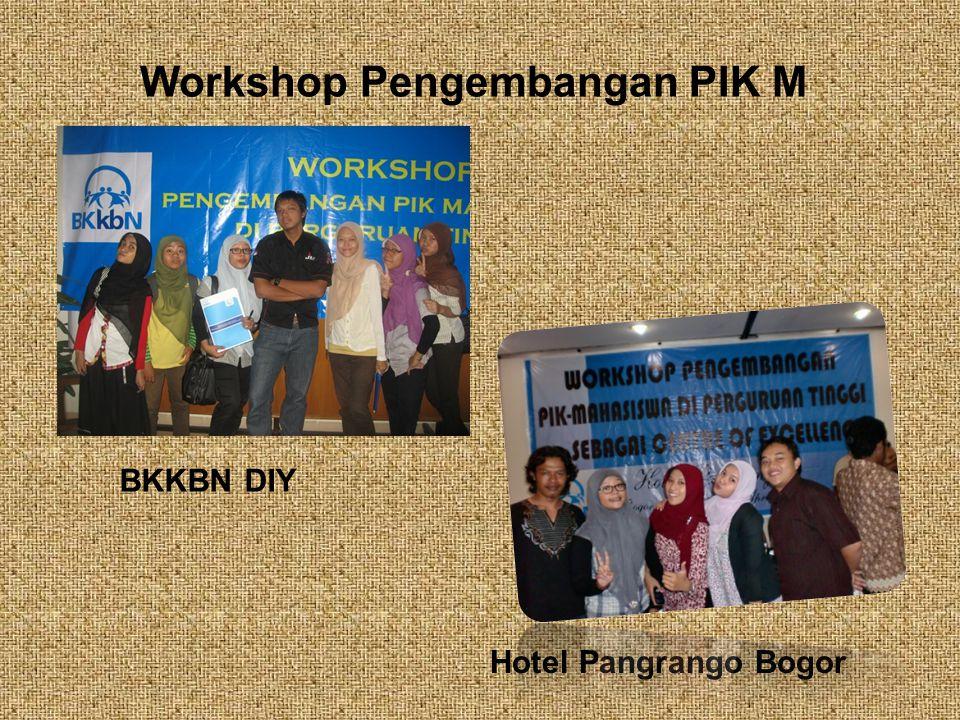 Workshop Pengembangan PIK M Hotel Pangrango Bogor BKKBN DIY