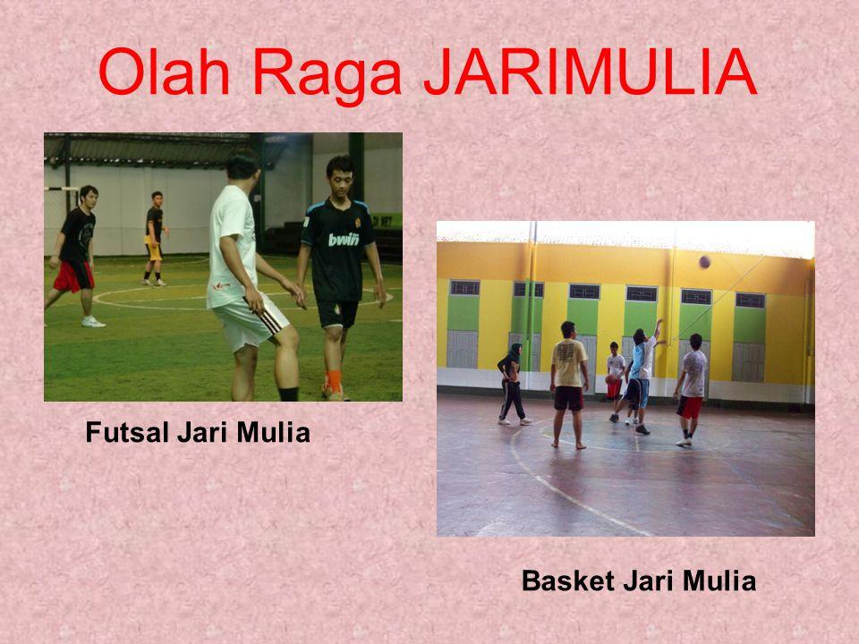 Olah Raga JARIMULIA Basket Jari Mulia Futsal Jari Mulia
