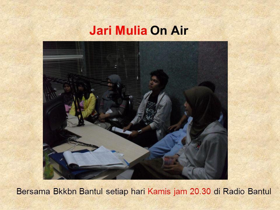Jari Mulia On Air Bersama Bkkbn Bantul setiap hari Kamis jam 20.30 di Radio Bantul
