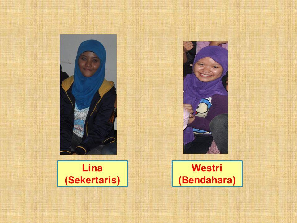 Lina (Sekertaris) Westri (Bendahara)