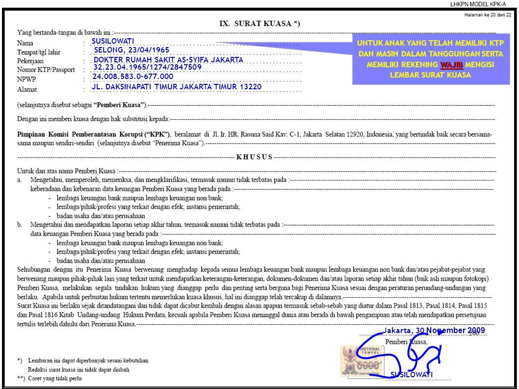 SUSILOWATI SELONG, 23/04/1965 24.008.583.0-677.000 32.23.04.1965/1274/2847509 Jakarta, 30 Nopember 2009 DOKTER RUMAH SAKIT AS-SYIFA JAKARTA JL. DAKSIN