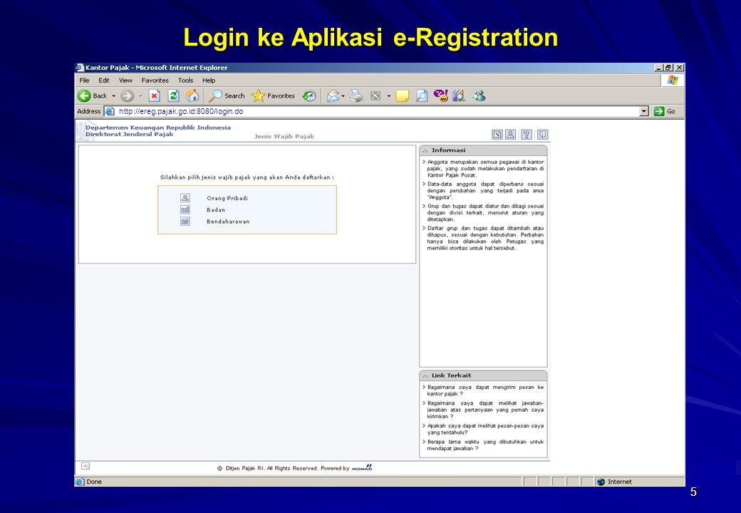 5 Login ke Aplikasi e-Registration http://ereg.pajak.go.id:8080/login.do