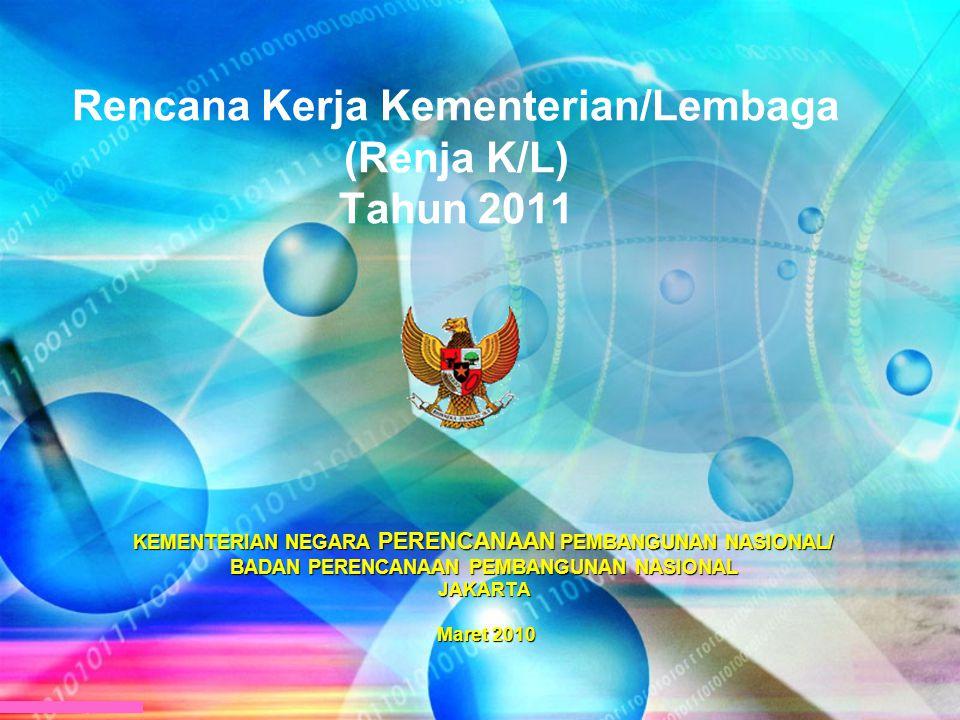 Rencana Kerja Kementerian/Lembaga (Renja K/L) Tahun 2011 KEMENTERIAN NEGARA PERENCANAAN PEMBANGUNAN NASIONAL/ BADAN PERENCANAAN PEMBANGUNAN NASIONAL J