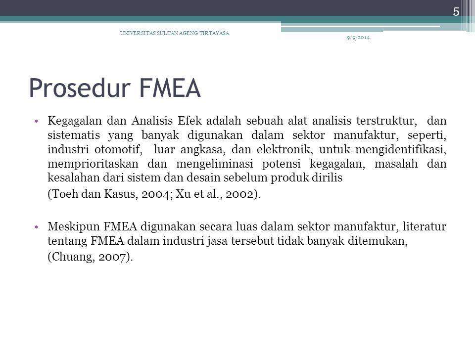 Prosedur FMEA (Lanjutan) … Meskipun ada beberapa perbedaan antara prosedur operasional.
