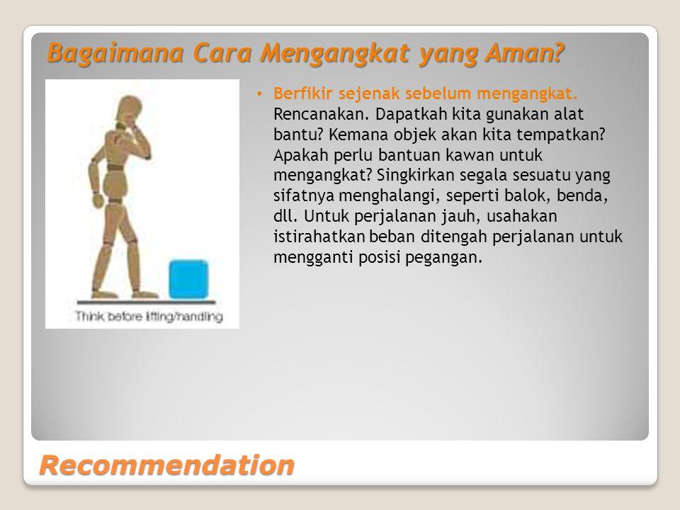 Recommendation Bagaimana Cara Mengangkat yang Aman.