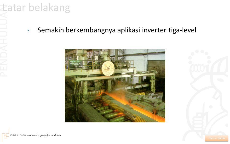 Analisa dan Minimisasi Harmonik Pada Sisi AC Inverter PWM Tiga-Level Nopiansyah / 13205015 Pembimbing: Pekik Argo Dahono
