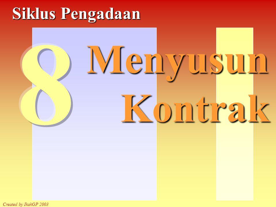 Menyusun kontrak Created by IkakGP 2003 Kontrak di atas Rp.