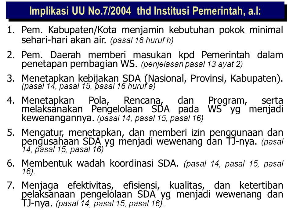 IMPLIKASI UU NO.7/2004 terhadap INSTITUSI PEMERINTAH