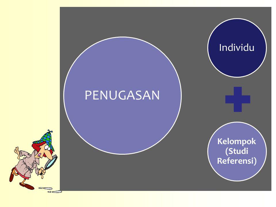 Individu Kelompok (Studi Referensi) PENUGASAN