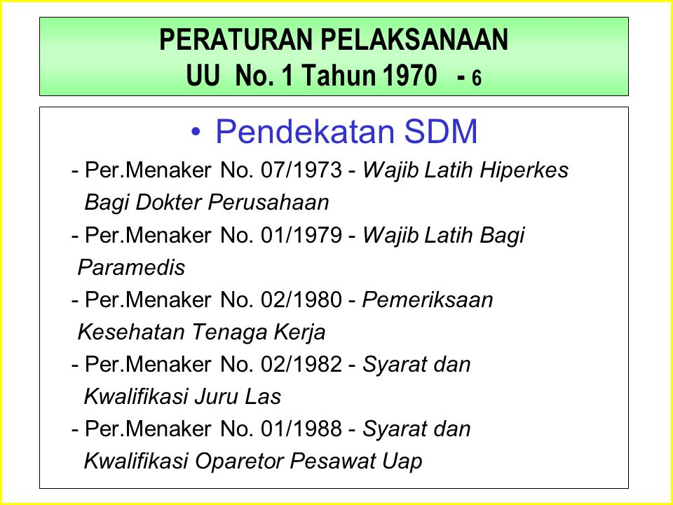 PERATURAN PELAKSANAAN UU No. 1 Tahun 1970 - 5 Pembidangan Teknis - Per.Menaker No. 04/1998 - PUIL - Per.Menaker No. 02/1989 - Instalasi Petir - Per.Me