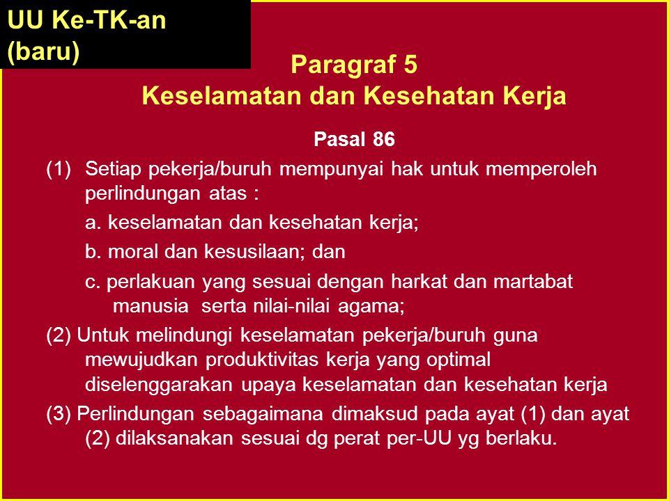 Pasal 27 ayat (2) UUD 1945 :Pasal 27 ayat (2) UUD 1945 : Tiap-tiap warga negara berhak atas pekerjaan dan penghidupan yang layak bagi kemanusiaan UU N