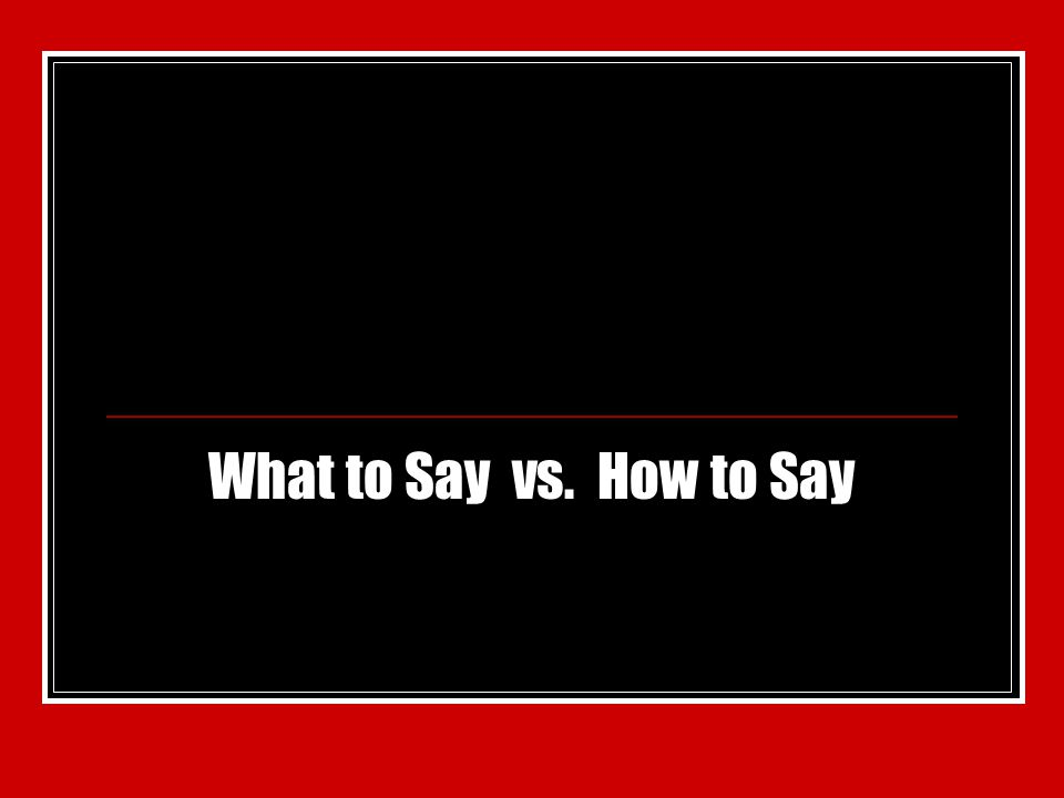 Contoh-contoh… insights + what to say + how to say