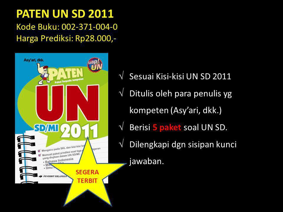  Sesuai Kisi-kisi UN SD 2011  Ditulis oleh para penulis yg kompeten (Asy'ari, dkk.)  Berisi 5 paket soal UN SD.  Dilengkapi dgn sisipan kunci jawa