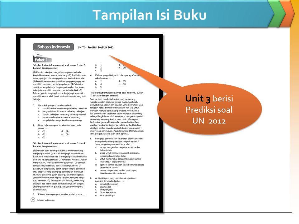 Tampilan Isi Buku Unit 3 berisi Prediksi soal UN 2012 Unit 3 berisi Prediksi soal UN 2012