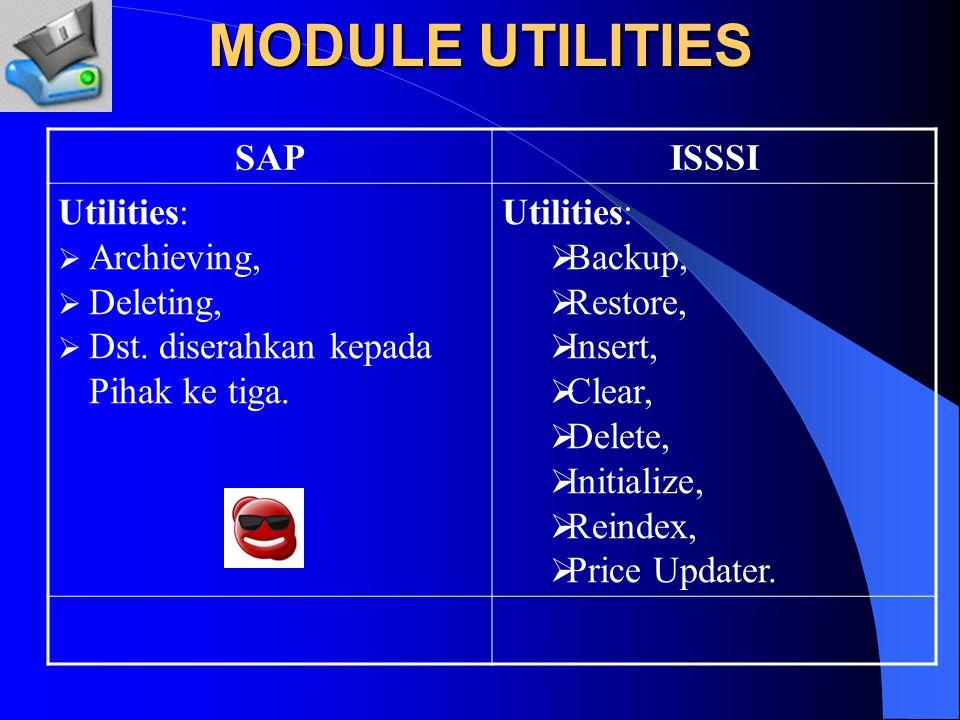 MODULE Project System SAPISSSI PS-Project System: Mengintegrasikan keseluruhan proses perencanaan project, pengerjaan dan kontrol PS-Project System: Tidak langsung tersedia.