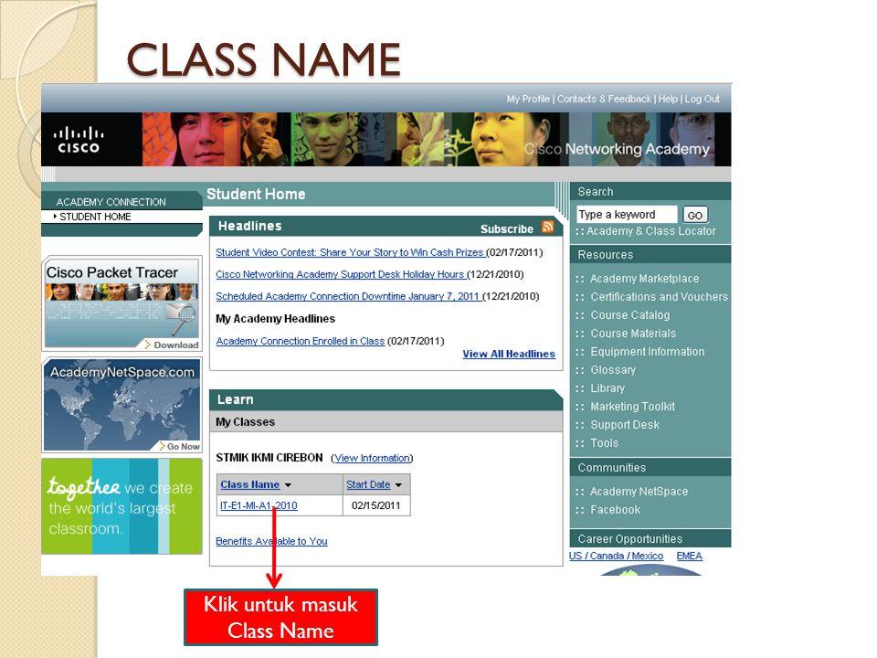 Klik untuk masuk Class Name CLASS NAME