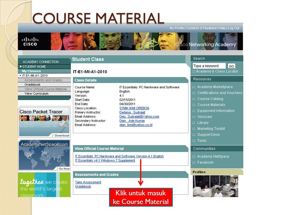 Klik untuk masuk ke Course Material COURSE MATERIAL