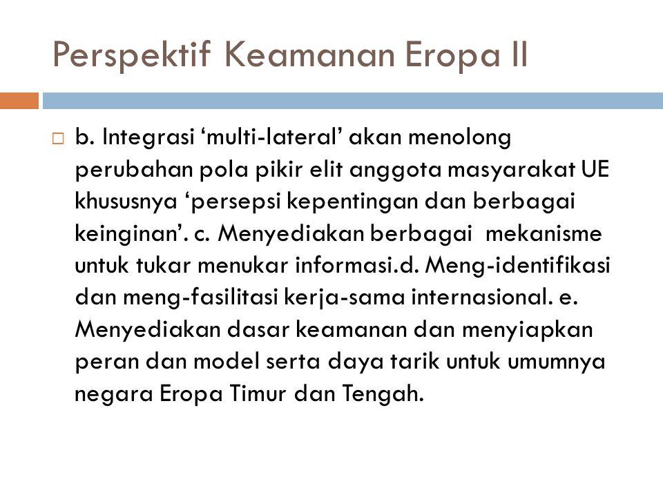 Perspektif Keamanan Eropa II  b.