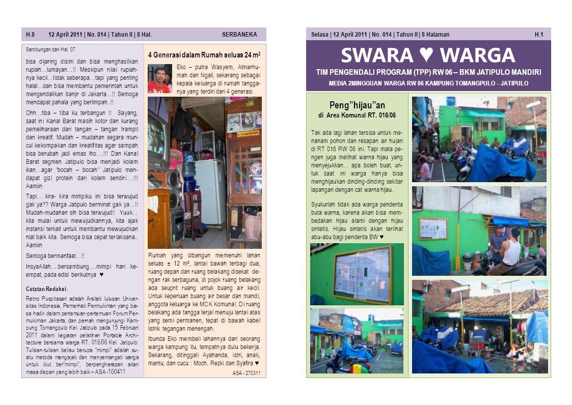 SWARA ♥ WARGA MEDIA 2MINGGUAN WARGA RW 06 KAMPUNG TOMANGPULO - JATIPULO Selasa | 12 April 2011 | No.