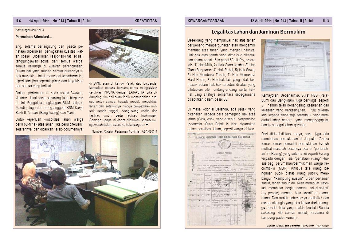 H.6 14 April 2011 | No.014 | Tahun II | 8 Hal. KREATIFITASKEWARGANEGARAAN 12 April 2011 | No.