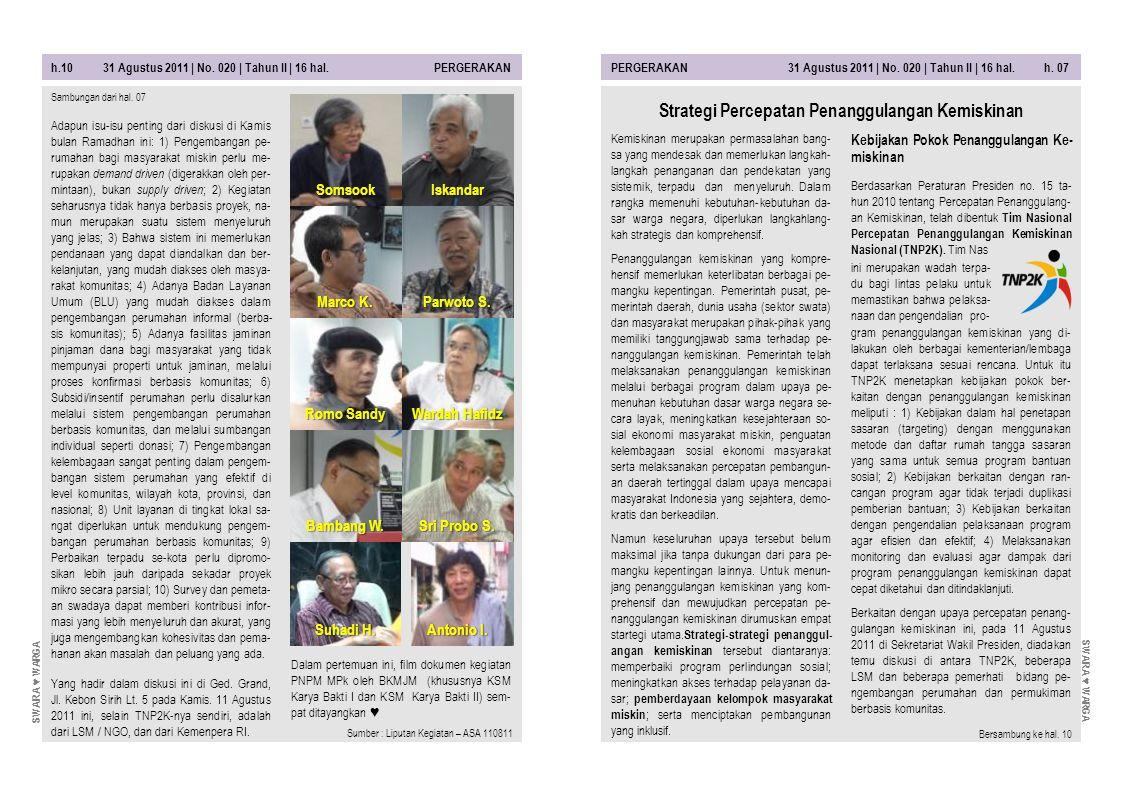 h.10 31 Agustus 2011 | No. 020 | Tahun II | 16 hal. PERGERAKANPERGERAKAN 31 Agustus 2011 | No. 020 | Tahun II | 16 hal. h. 07 Dalam pertemuan ini, fil