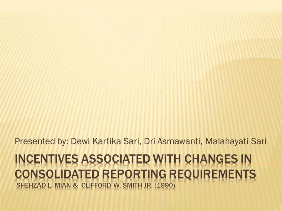Presented by: Dewi Kartika Sari, Dri Asmawanti, Malahayati Sari