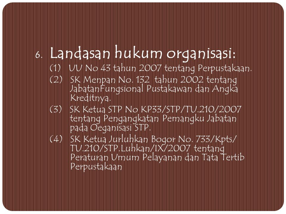 Sub Unit Perpust Jurluhkan Bogor Administrasi Kepustakaan Otomasi perpusstakaan Pengembangan koleksi Pengolahan koleksiPenyimpanan & pelestarian Pelay